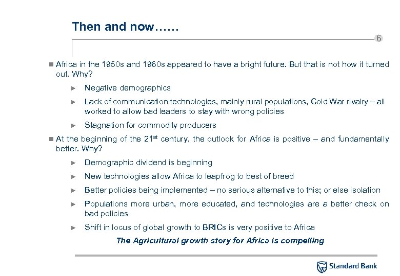 Then and now…… n 6 Africa in the 1950 s and 1960 s appeared
