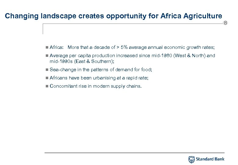 Changing landscape creates opportunity for Africa Agriculture n Africa: More that a decade of