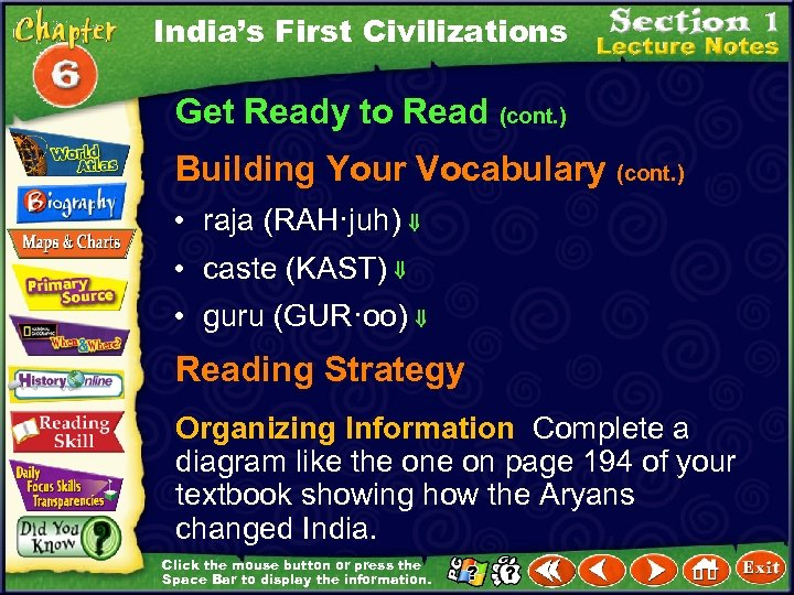 India's First Civilizations Get Ready to Read (cont. ) Building Your Vocabulary (cont. )