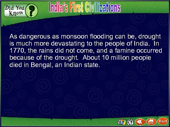 As dangerous as monsoon flooding can be, drought is much more devastating to the