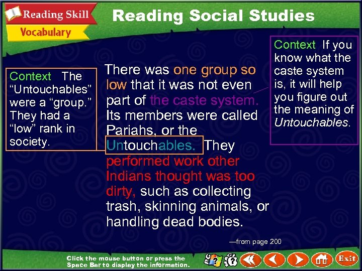 """Reading Social Studies Context The """"Untouchables"""" were a """"group. """" They had a """"low"""""""