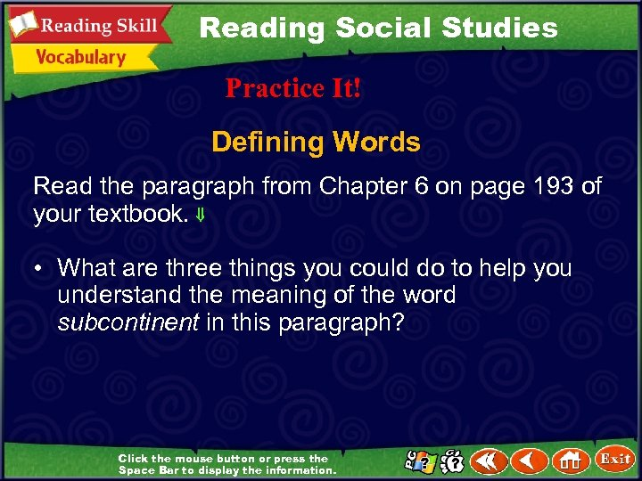 Reading Social Studies Practice It! Defining Words Read the paragraph from Chapter 6 on
