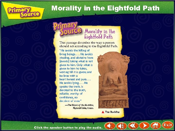 Morality in the Eightfold Path Click the speaker button to play the audio.