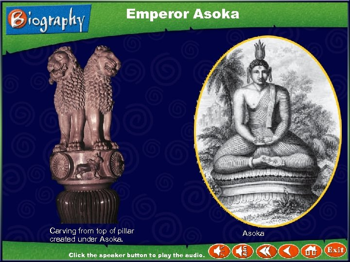 Emperor Asoka Carving from top of pillar created under Asoka. Click the speaker button