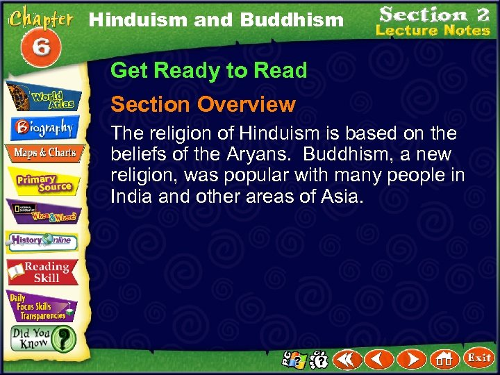 Hinduism and Buddhism Get Ready to Read Section Overview The religion of Hinduism is