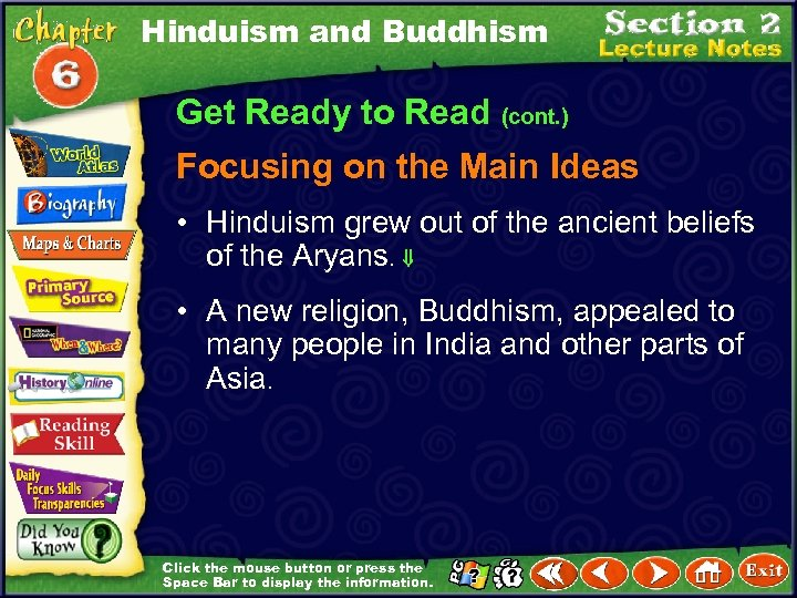 Hinduism and Buddhism Get Ready to Read (cont. ) Focusing on the Main Ideas