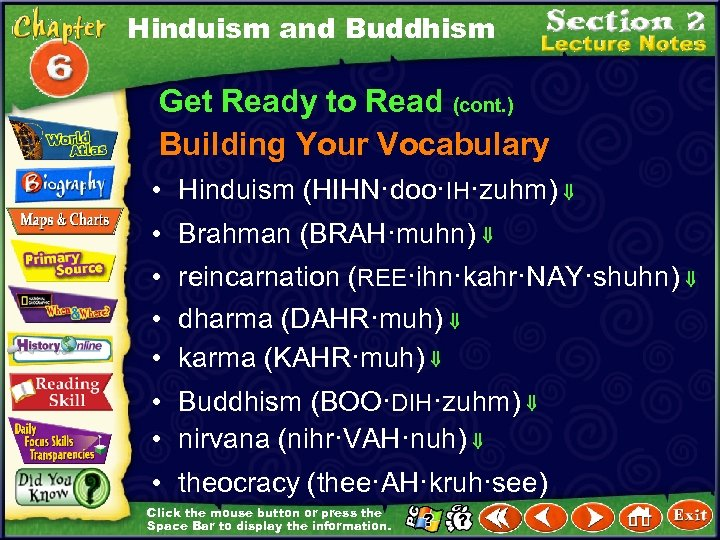 Hinduism and Buddhism Get Ready to Read (cont. ) Building Your Vocabulary • Hinduism