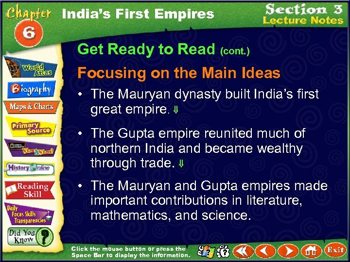India's First Empires Get Ready to Read (cont. ) Focusing on the Main Ideas