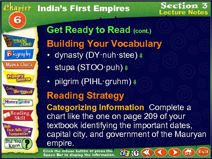 India's First Empires Get Ready to Read (cont. ) Building Your Vocabulary • dynasty