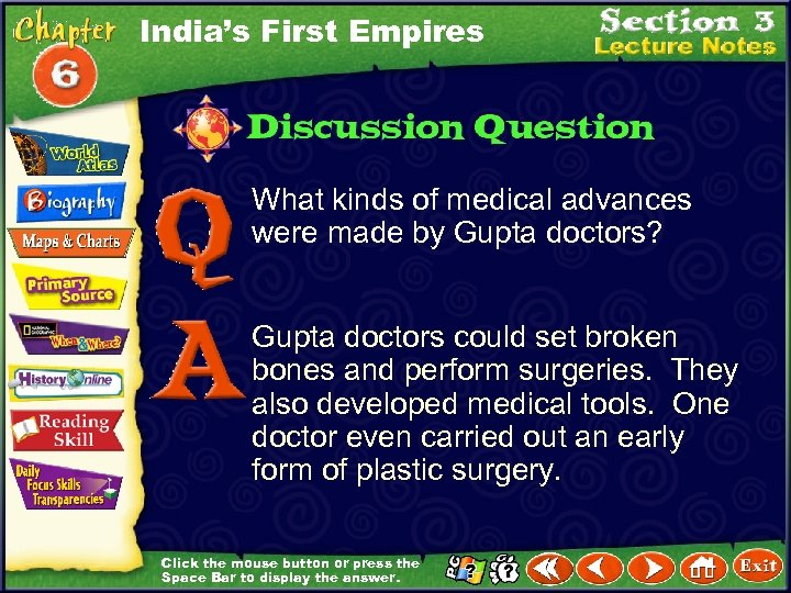 India's First Empires What kinds of medical advances were made by Gupta doctors? Gupta