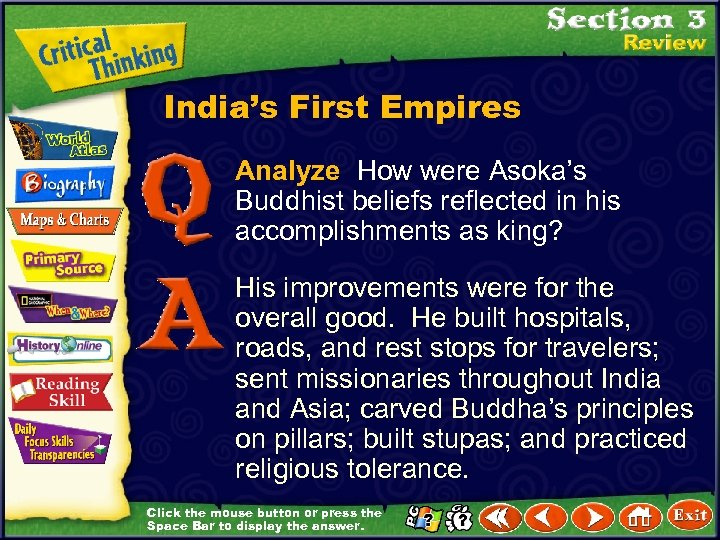 India's First Empires Analyze How were Asoka's Buddhist beliefs reflected in his accomplishments as