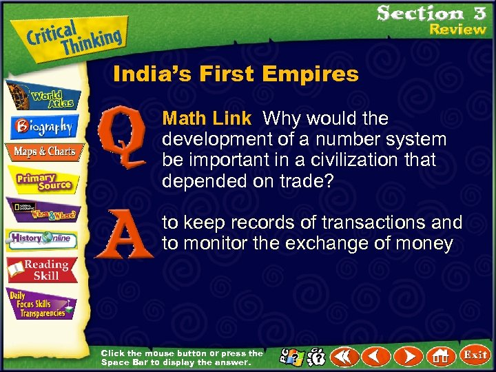 India's First Empires Math Link Why would the development of a number system be