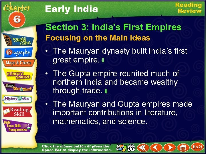 Early India Section 3: India's First Empires Focusing on the Main Ideas • The