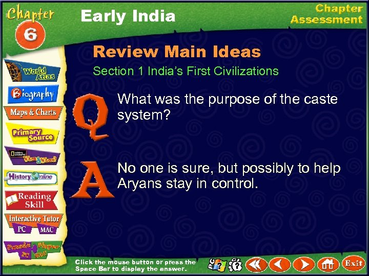 Early India Review Main Ideas Section 1 India's First Civilizations What was the purpose