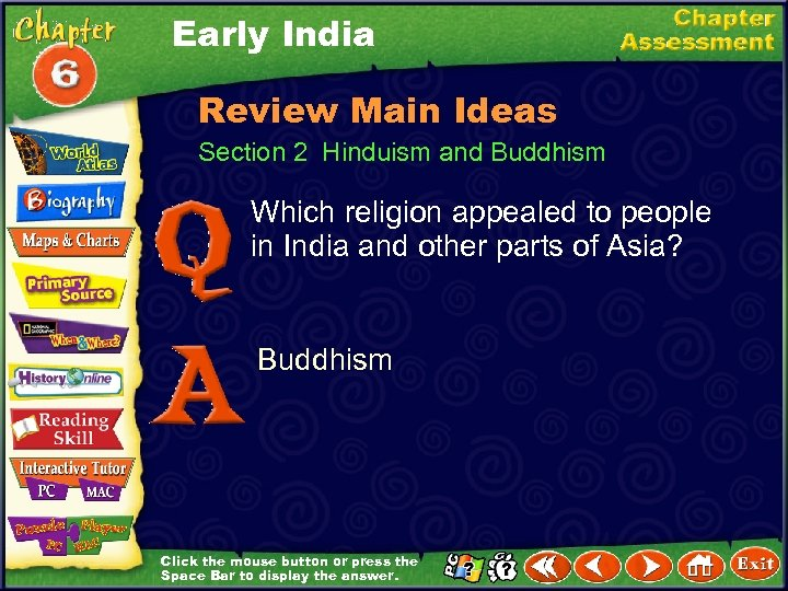 Early India Review Main Ideas Section 2 Hinduism and Buddhism Which religion appealed to