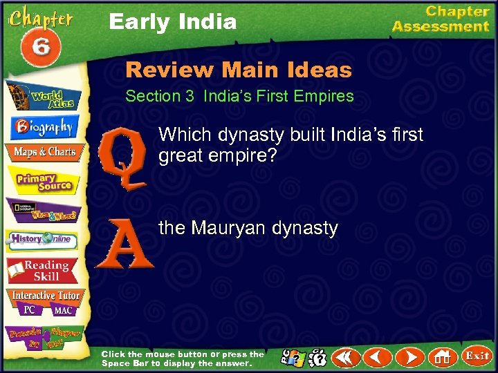 Early India Review Main Ideas Section 3 India's First Empires Which dynasty built India's