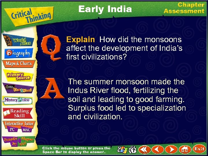 Early India Explain How did the monsoons affect the development of India's first civilizations?