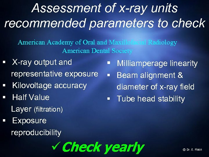 Assessment of x-ray units recommended parameters to check American Academy of Oral and Maxillofacial