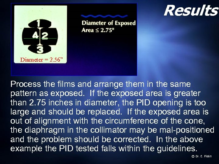"Results Diameter = 2. 56"" Process the films and arrange them in the same"