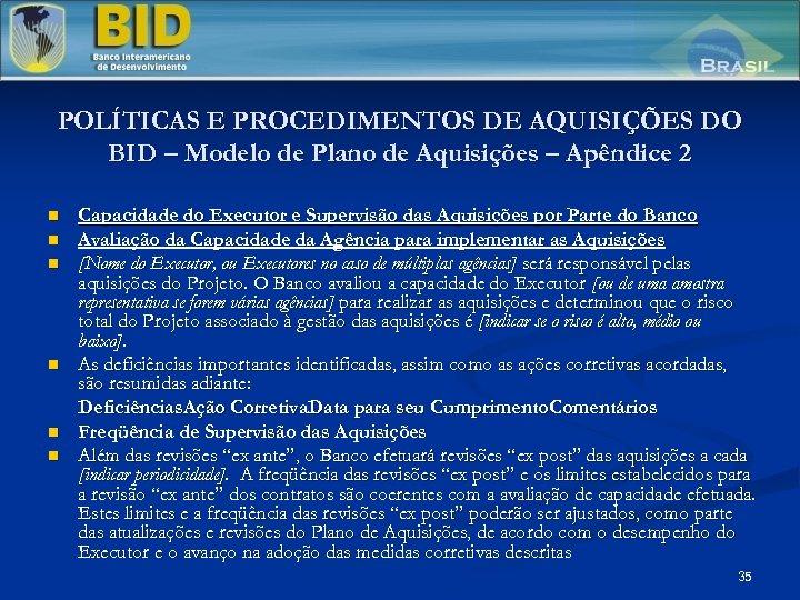 POLÍTICAS E PROCEDIMENTOS DE AQUISIÇÕES DO BID – Modelo de Plano de Aquisições –