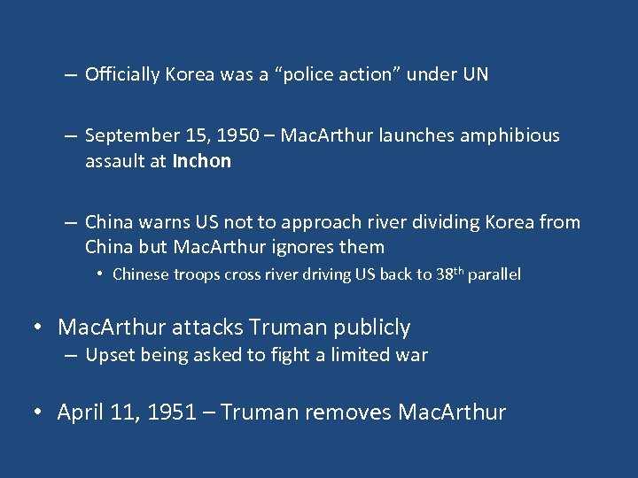 """– Officially Korea was a """"police action"""" under UN – September 15, 1950 –"""