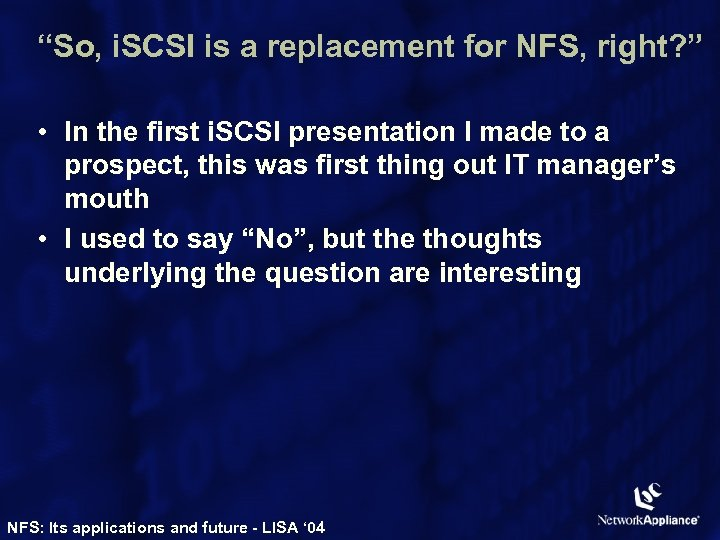 """So, i. SCSI is a replacement for NFS, right? "" • In the first"