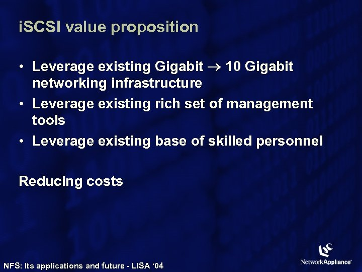 i. SCSI value proposition • Leverage existing Gigabit 10 Gigabit networking infrastructure • Leverage