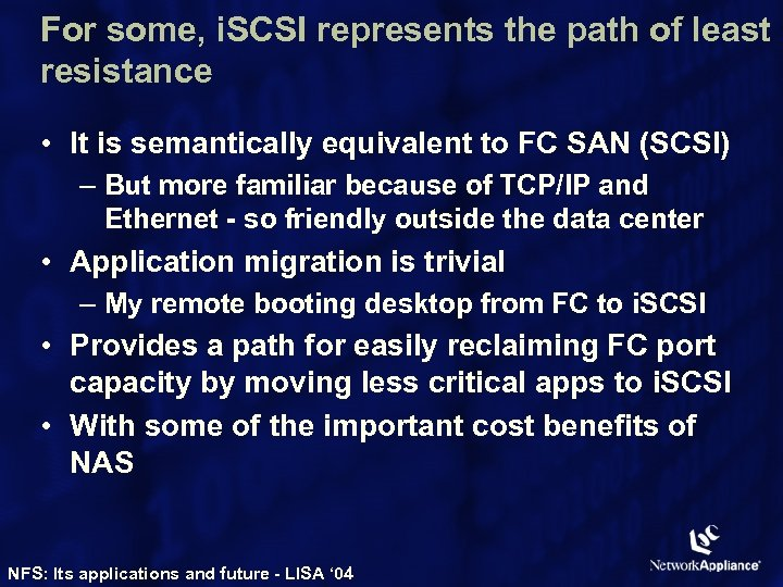 For some, i. SCSI represents the path of least resistance • It is semantically