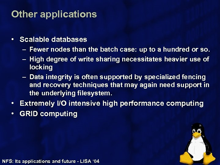 Other applications • Scalable databases – Fewer nodes than the batch case: up to