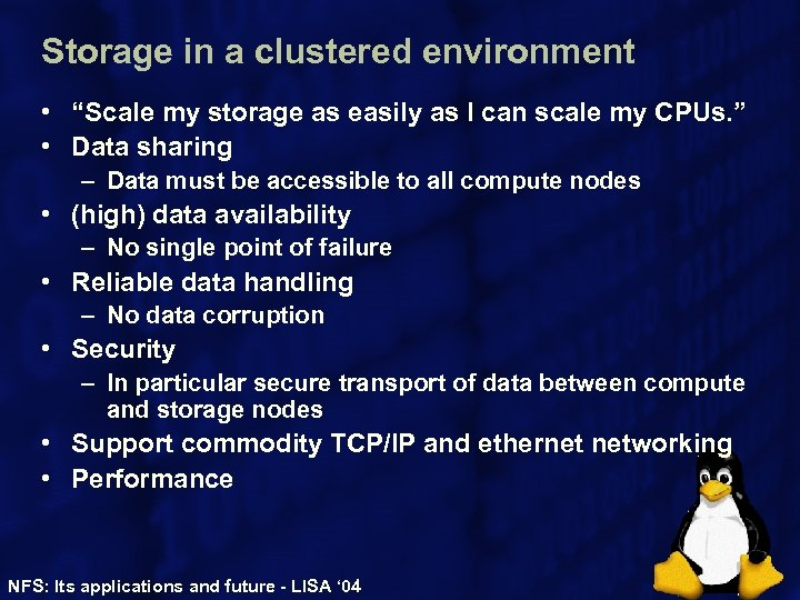 "Storage in a clustered environment • ""Scale my storage as easily as I can"