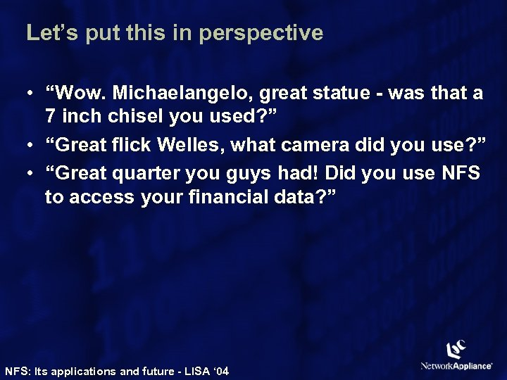 "Let's put this in perspective • ""Wow. Michaelangelo, great statue - was that a"