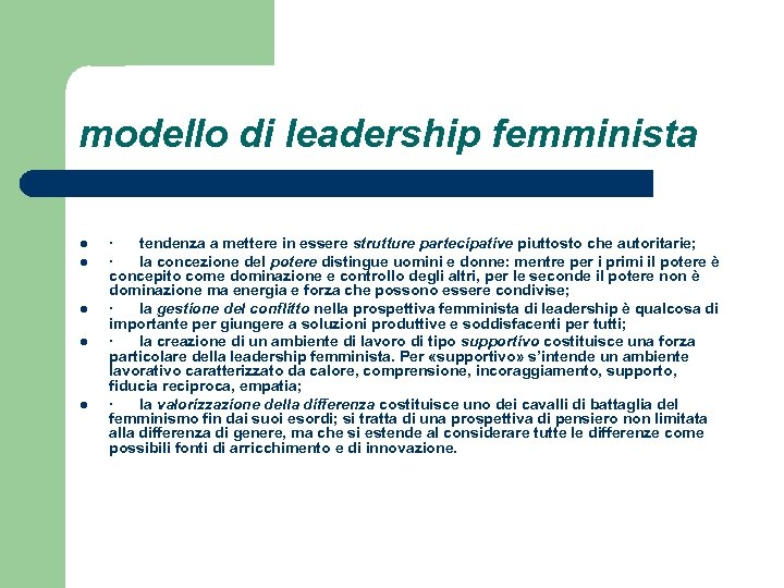modello di leadership femminista l l l · tendenza a mettere in essere strutture