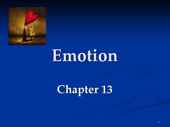 Emotion Chapter 13 1