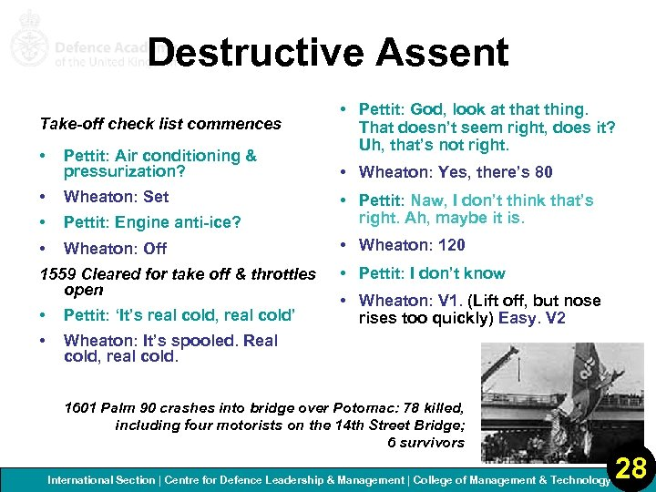Destructive Assent Take-off check list commences • Pettit: God, look at thing. That doesn't