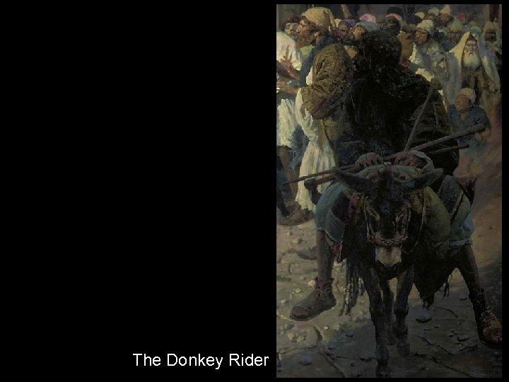 The Donkey Rider