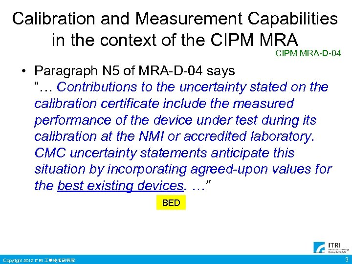 Calibration and Measurement Capabilities in the context of the CIPM MRA-D-04 • Paragraph N