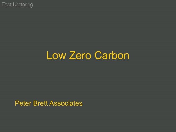 Low Zero Carbon Peter Brett Associates