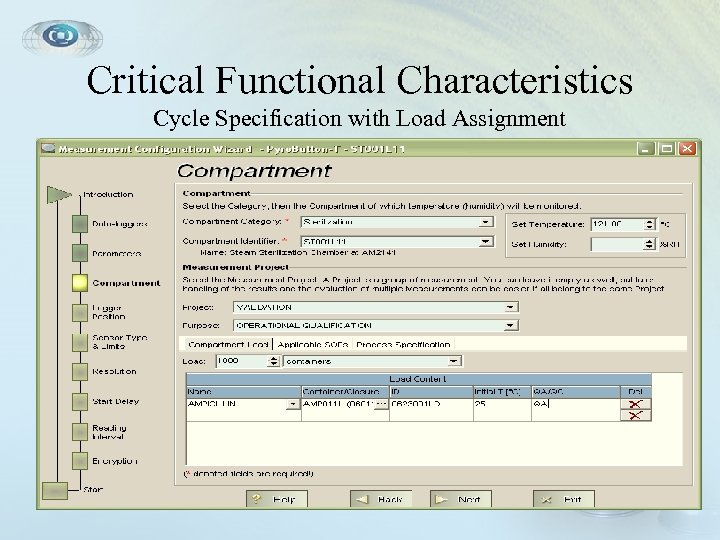 Critical Functional Characteristics Cycle Specification with Load Assignment • Cycle Specification