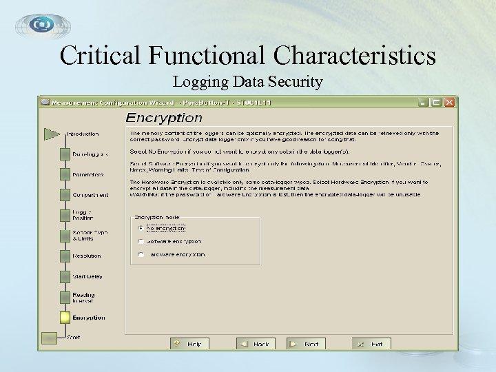 Critical Functional Characteristics Logging Data Security