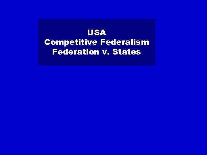 USA Competitive Federalism Federation v. States