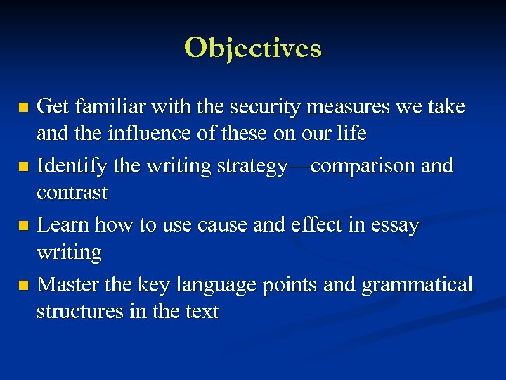 Objectives Get familiar with the security measures we take and the influence of these