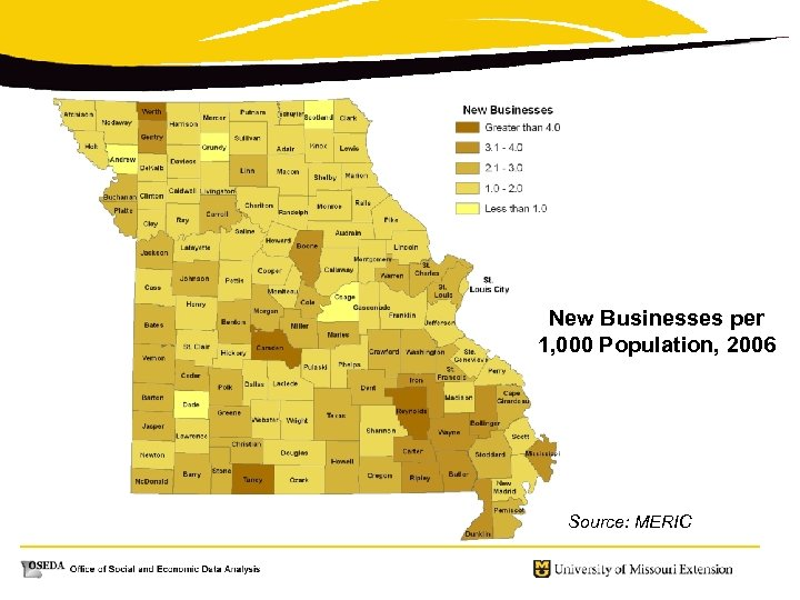 New Businesses per 1, 000 Population, 2006 Source: MERIC