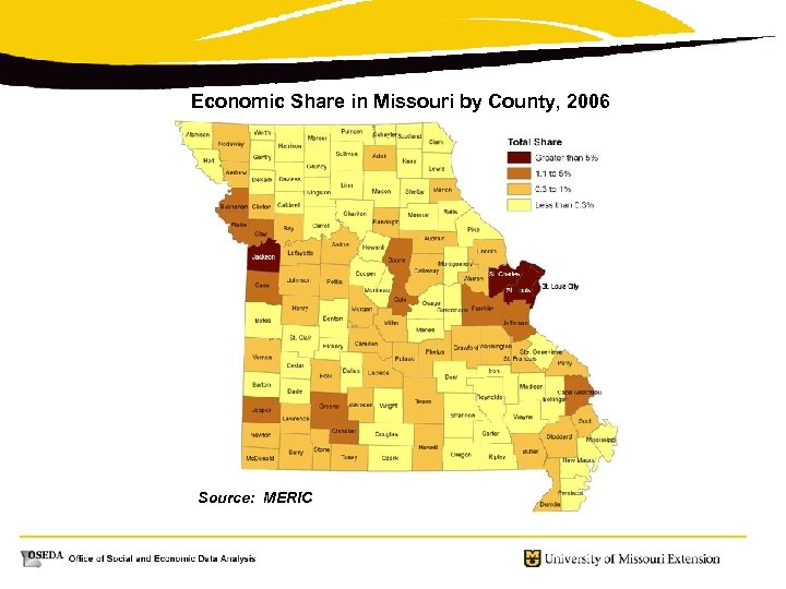 Economic Share in Missouri by County, 2006 Source: MERIC