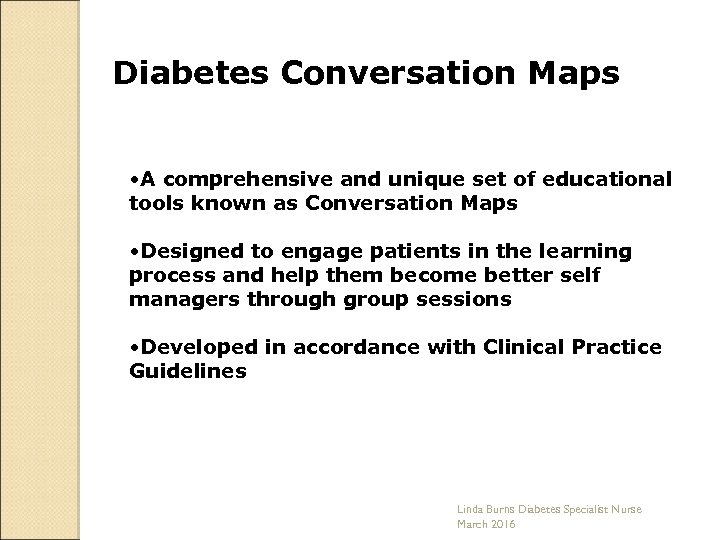 Diabetes Conversation Maps • A comprehensive and unique set of educational tools known as