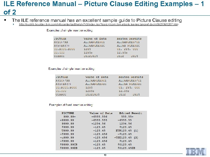ILE Reference Manual – Picture Clause Editing Examples – 1 of 2 § The