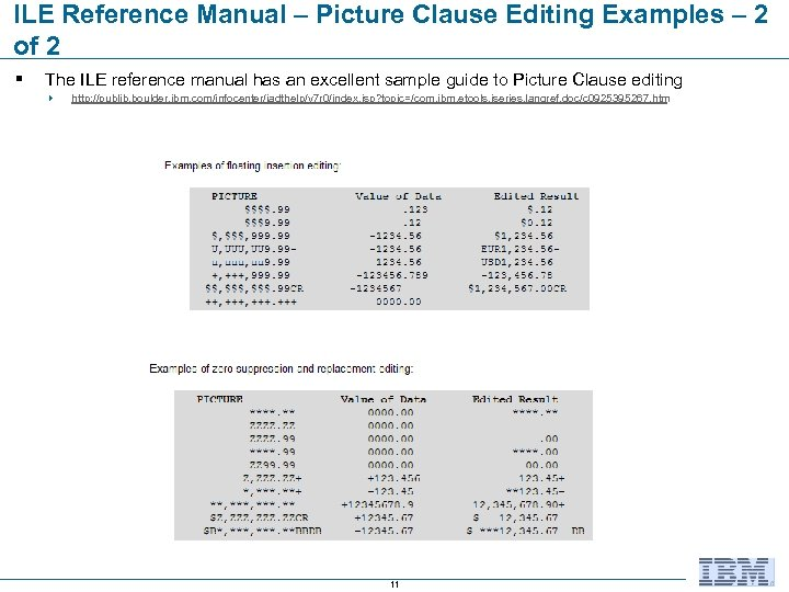 ILE Reference Manual – Picture Clause Editing Examples – 2 of 2 § The