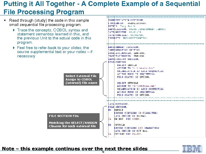 Putting it All Together - A Complete Example of a Sequential File Processing Program