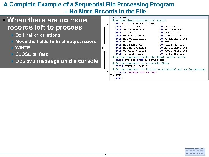 A Complete Example of a Sequential File Processing Program – No More Records in
