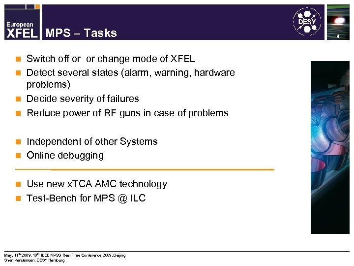 Machine Protection System for the XFEL MPS – Tasks Switch off or or change