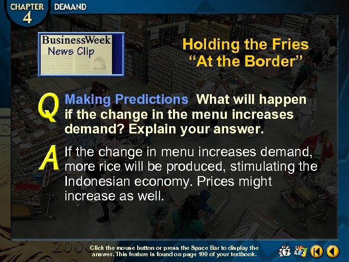 """Holding the Fries """"At the Border"""" Making Predictions What will happen if the change"""